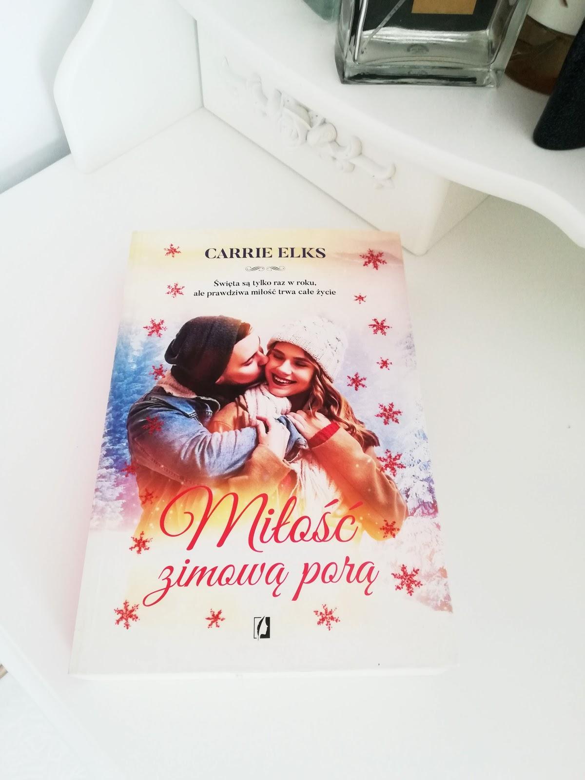 """Carrie Elks - """"Miłość zimową porą"""""""