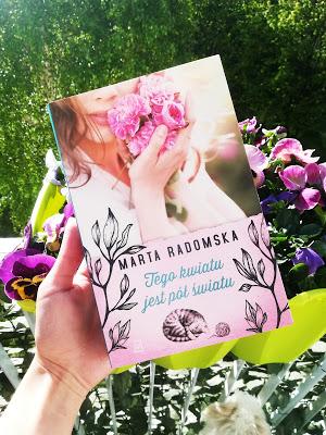 """Marta Radomska """"Tego kwiatu jest pół światu"""""""