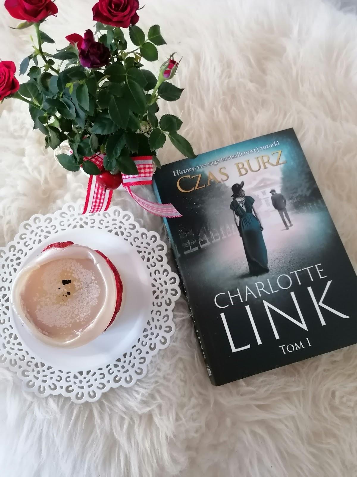 """Charlotte Link - """"Czas burz"""" Tom 1"""