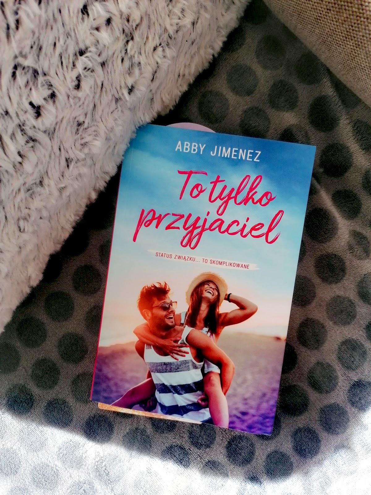 """Abby Jumenez - """"To tylko przyjaciel"""""""
